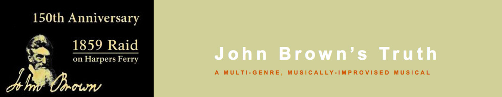 John Brown's Truth Opera